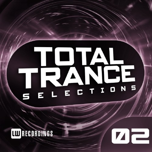 Total Trance Selections, Vol. 02 (2017)