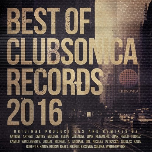 Best Of Clubsonica Records 2016 (2017)