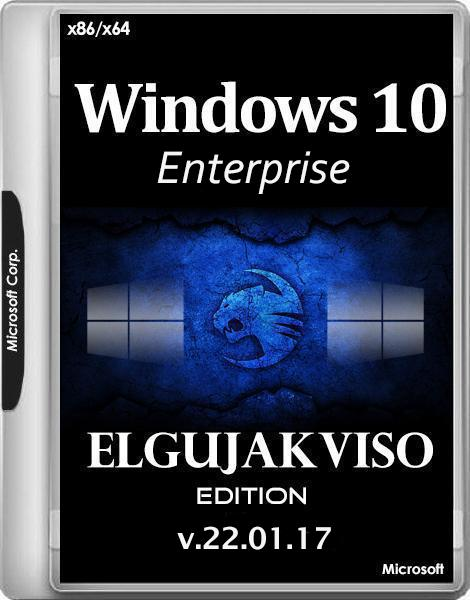 Windows 10 Enterprise x86/x64 Elgujakviso Edition v.22.01.17 (RUS/2017)