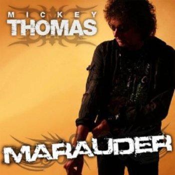 Mickey Thomas - Marauder (2011)