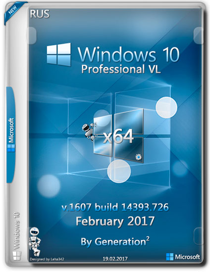 Windows 10 Pro VL x64 14393.726 Feb2017 by Generation2 (RUS)