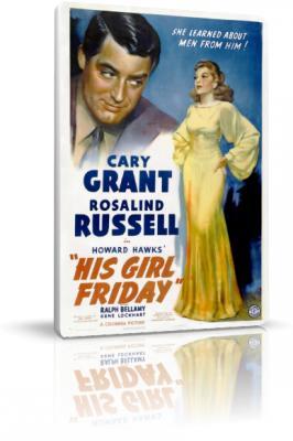 Его девушка пятница / His Girl Friday (1940) WEB-DL 720p   P
