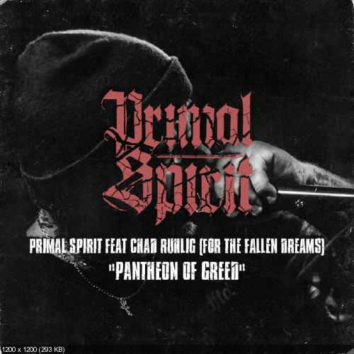 Primal Spirit - Pantheon Of Greed [Single] (2017)