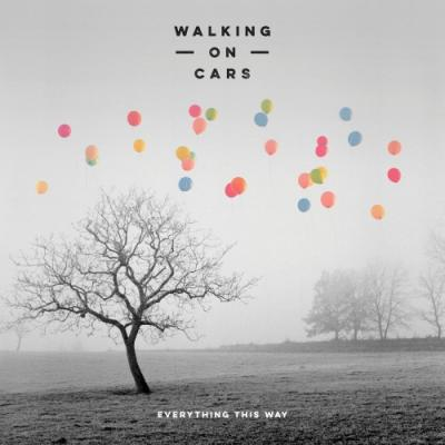 Walking On Cars - Everything This Way (2016) FLAC
