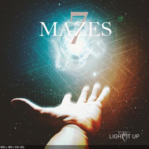 7 Mazes - Light it Up (Single) (2017)