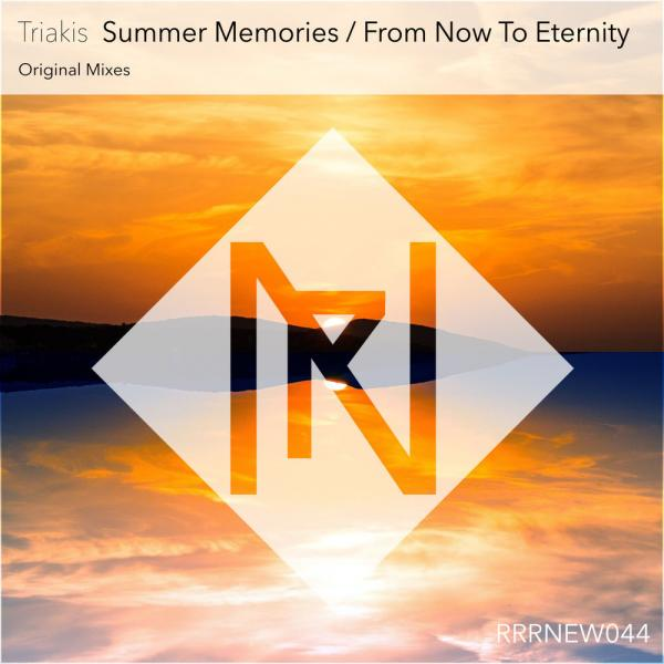 Triakis Ni   Summer Memories  From Now To Eternity Rrrnew044  (2019) Justify