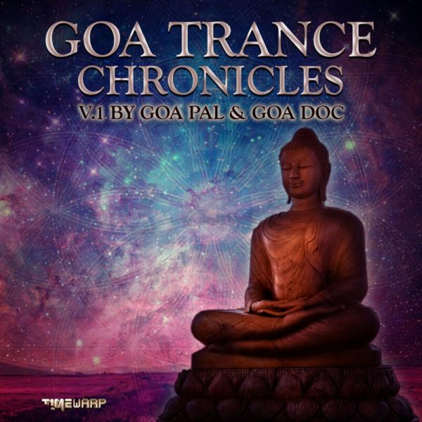 Va Goa Trance Chronicles Ver 1 Album Mix Version Timewarp106  (2019) Justify