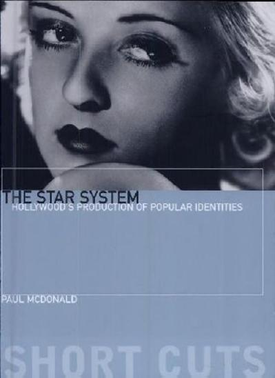 The Star System  Hollywood 's Paul McDonald