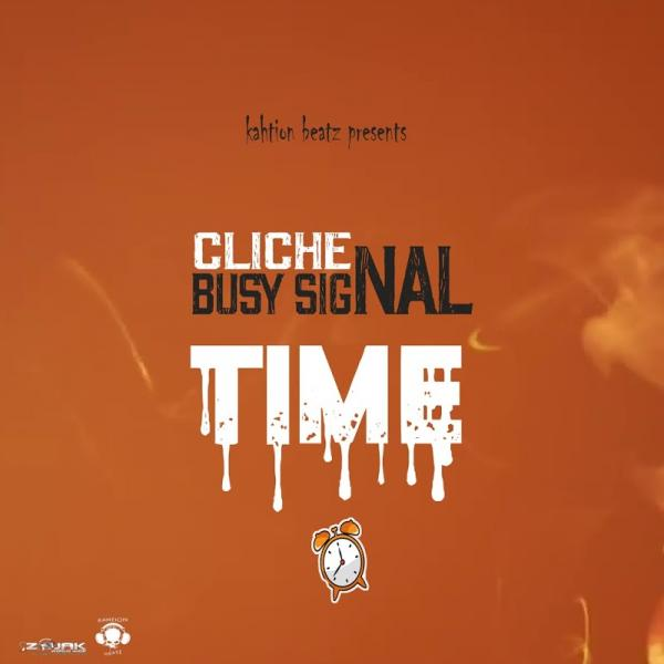 Cliche Time Feat Busy Signal Single  (2019) Jah