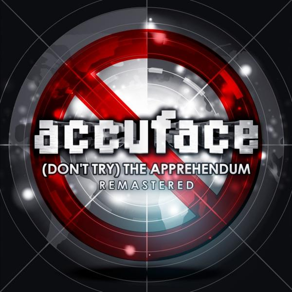 Accuface   Dont Try The Apprehendum Remastered Mpr055  (2019) Maribor