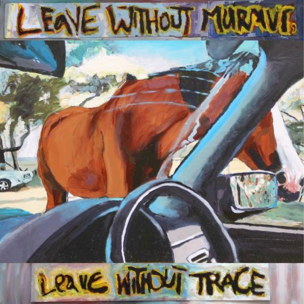 Adore Leave Without Murmur Leave Without Trace  (2019) Entitled