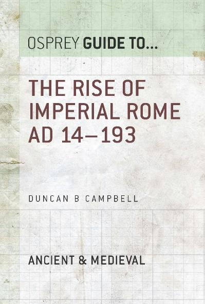 The Rise of Imperial Rome AD 14 193
