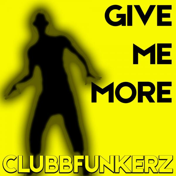 Clubbfunkerz   Give Me More EKOSDJM999  2019