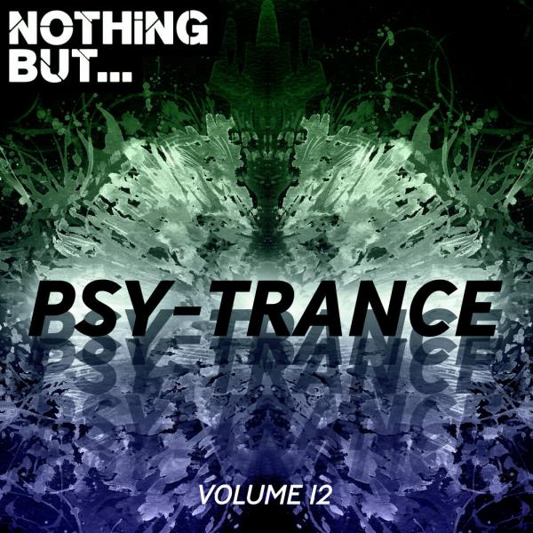 VA   Nothing But    Psy Trance Vol  12 NBPSYT012  2019