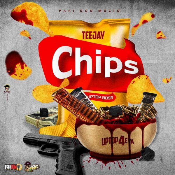TeeJay Chips SINGLE  2019 JAH