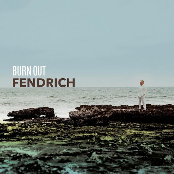 Rainhard Fendrich   Burn Out SINGLE  DE 2019
