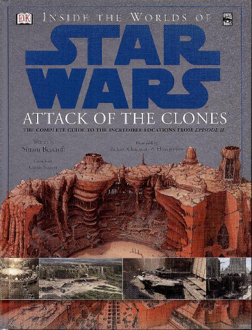 Inside the Worlds of Star Wars, Episode II   Attack of the Clones The Complete Gui...