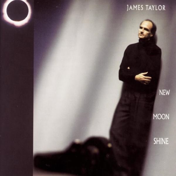 James Taylor New Moon Shine 1991