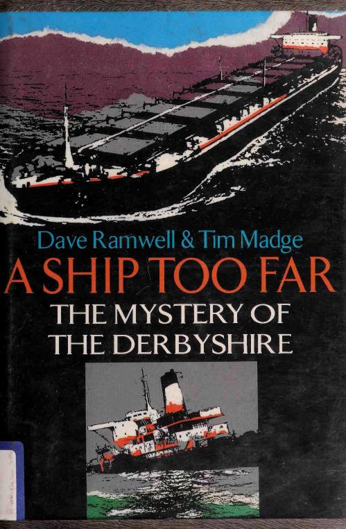 A Ship Too Far  The Mystery of the derbyshire