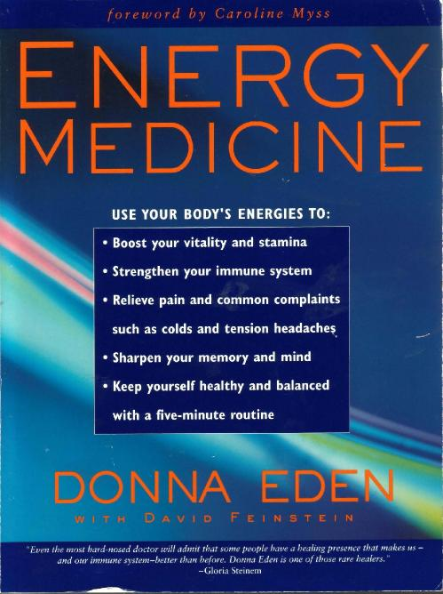 Energy Medicine  balance your body 's