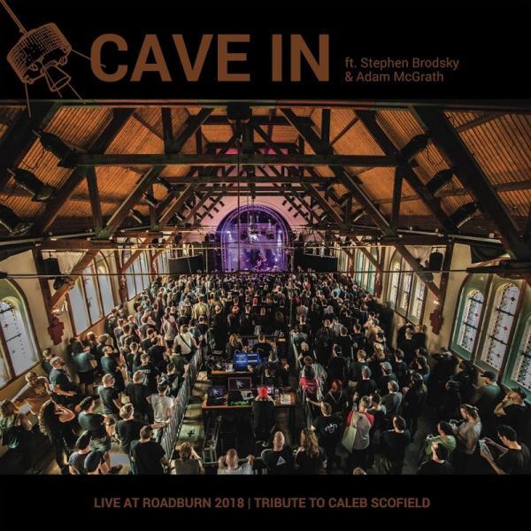 Cave In Live At Roadburn 2018  2018