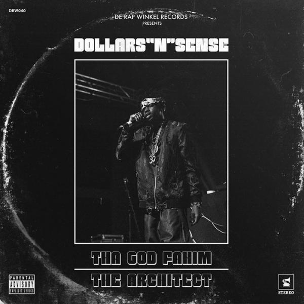 Tha God Fahim X The Architect Dollars N Sense  2019 hbZ