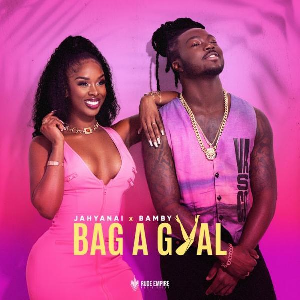 YANAI and BAMBY Bag A Gyal SINGLE  FR 2019