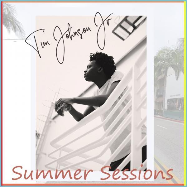 Tim Johnson Jr Summer Sessions 2019