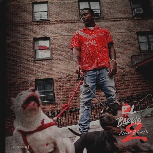 Neek Bucks El Barrio 2  2019
