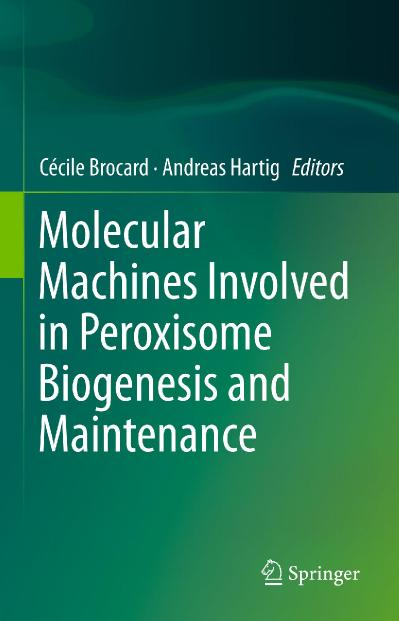 Molecular Machines Involved in Peroxisome Biogenesis and Maintenance