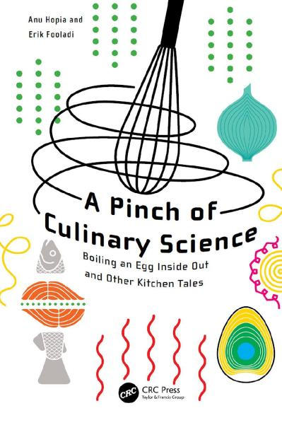 A Pinch of Culinary Science Boiling an Egg Inside Out and Other Kitchen Tales