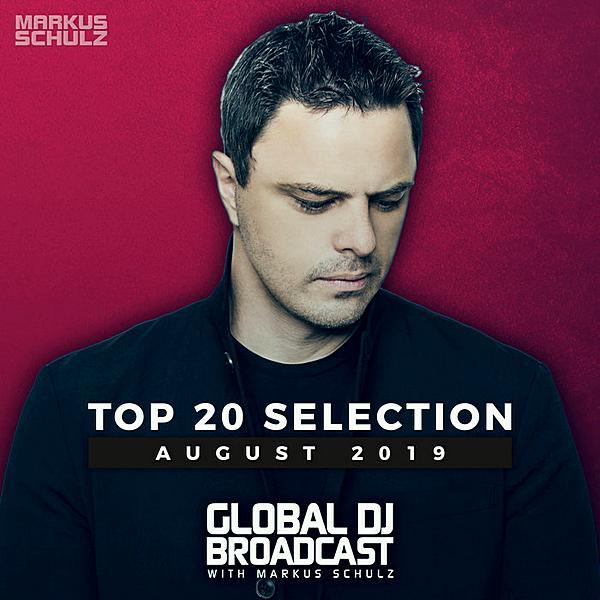 Global DJ Broadcast Top 20 August (2019)
