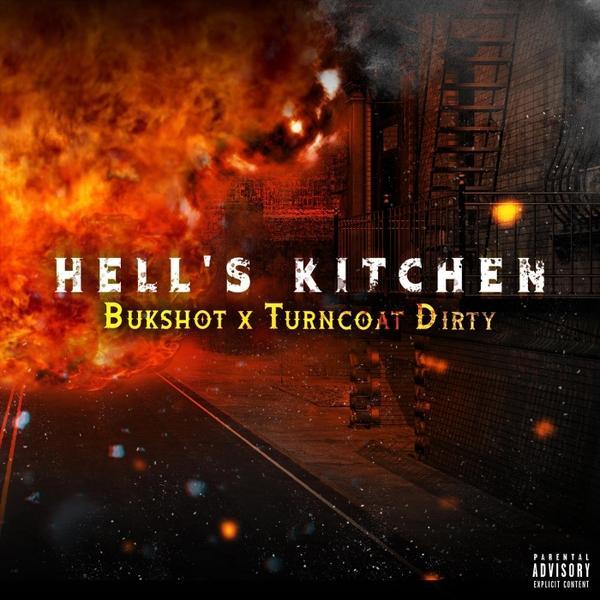 Bukshot And Turncoat Dirty Hells Kitchen 2019