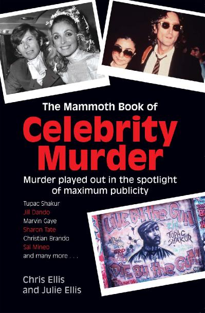 The Mammoth Book of Celebrity Murder