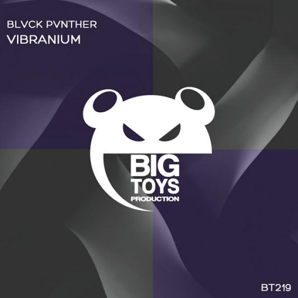 BLVCK PVNTHER   Vibranium BT219 SINGLE  2019