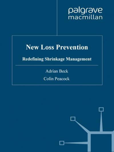New Loss Prevention Redefining Shrinkage Management