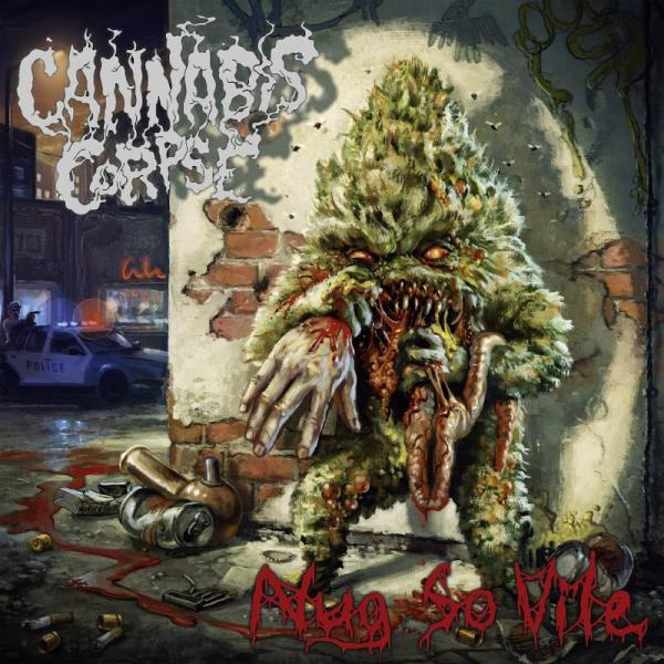 Cannabis Corpse Cylinders of Madness   (2019)