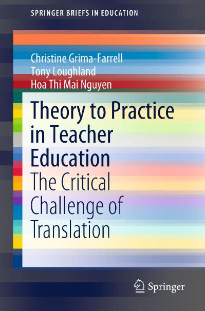 Theory to Practice in Teacher Education The Critical Challenge of Translation