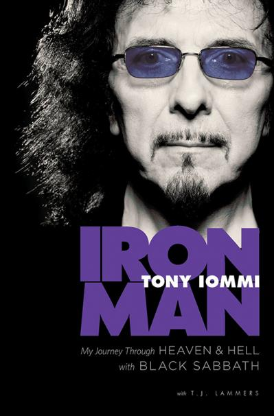 Iron Man My Journey Through Heaven and Hell With Black Sabbath   Tony Iommi