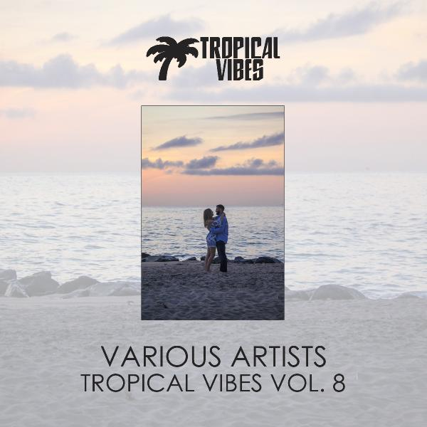 VA Tropical Vibes vol 8 (2019)
