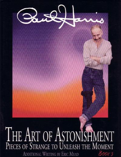The Art of Astonishment Book 3 Paul Harris