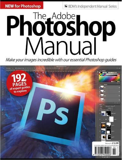 The Adobe Photoshop Manual   Volume 14 (2019)