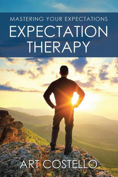 Expectation Therapy Mastering Your Expectations