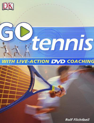 GO Series Go Play Tennis Read It, Watch It, Do It