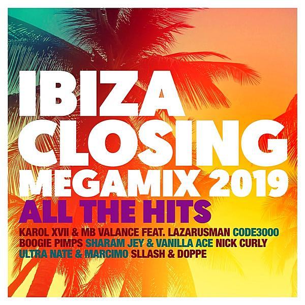 Ibiza Closing Megamix (2019) All The Hits (2019)