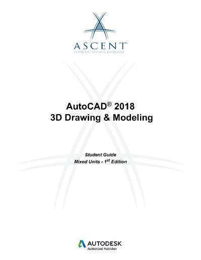AutoCAD 2018 3D Drawing & Modeling   Mixed Units Autodesk Authorized Publisher