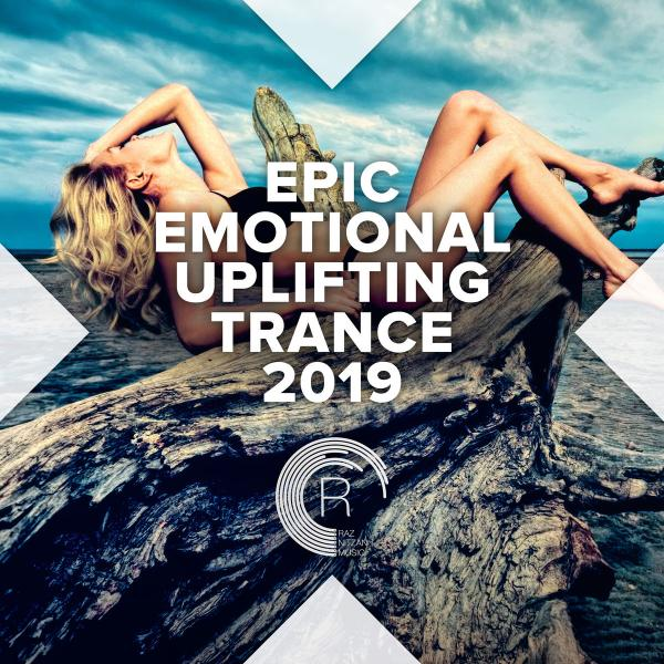 Various Artists Epic Emotional Uplifting Trance (2019)