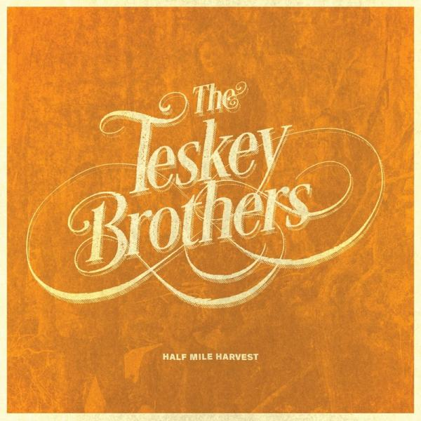The Teskey Brothers Half Mile Harvest Deluxe (2018)
