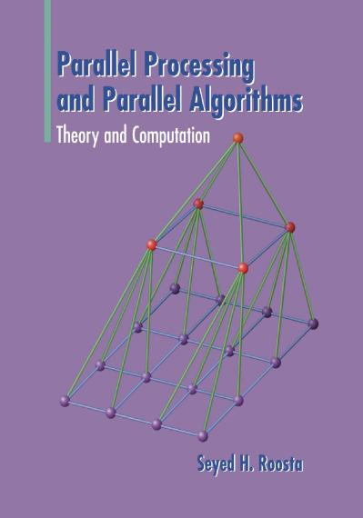 Parallel Processing and Parallel Algorithms Theory and Computation