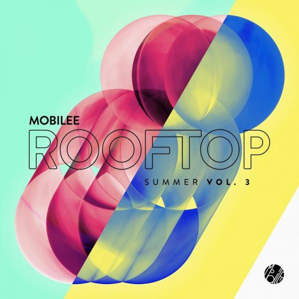 VA Mobilee Rooftop Summer Vol 3 (2018)
